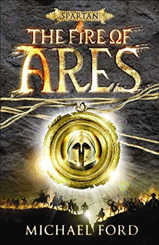 9780802797445: The Fire of Ares: Spartan Quest