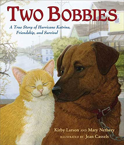 9780802797551: Two Bobbies: A True Story of Hurricane Katrina, Friendship, and Survival