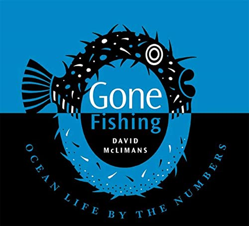 9780802797704: Gone Fishing: Ocean Life by the Numbers