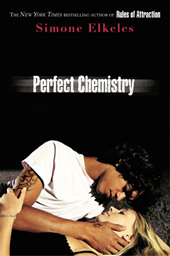 9780802798220: Perfect Chemistry (A Perfect Chemistry Novel)