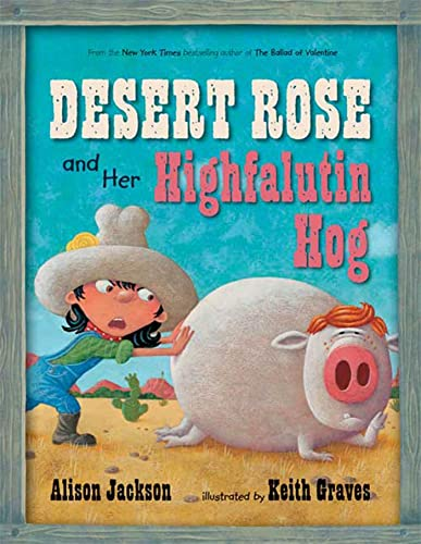 Desert Rose and Her Highfalutin Hog (0802798349) by Alison Jackson