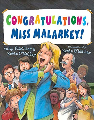 Congratulations, Miss Malarkey!: A Miss Malarkey book