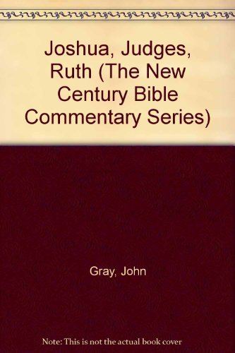 9780802800183: Joshua, Judges, Ruth (New Century Bible Commentary)