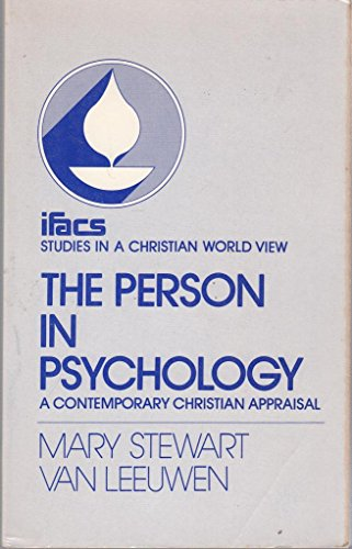 9780802800596: Person in Psychology: A Contemporary Christian Appraisal (Studies in a Christian World View)