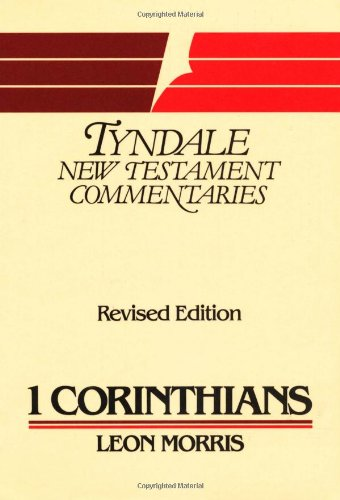 9780802800640: 1 Corinthians (Tyndale New Testament Commentaries)