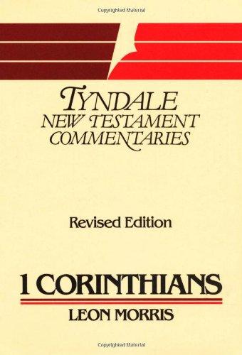 1 Corinthians (Tyndale New Testament Commentaries): Morris, Leon