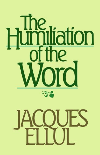 9780802800695: The Humiliation of the Word (English and French Edition)