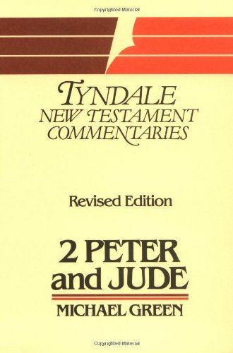 9780802800787: The Second Epistle of Peter and the Epistle of Jude: An Introduction and Commentary (Tyndale New Testament Commentaries)