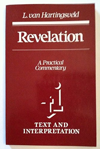Text and Interpretation: Revelation: A Practical Commentary