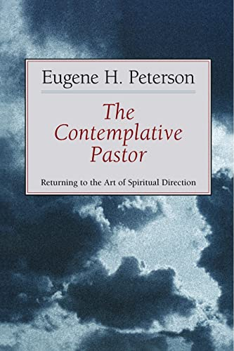 9780802801142: The Contemplative Pastor: Returning to the Art of Spiritual Direction