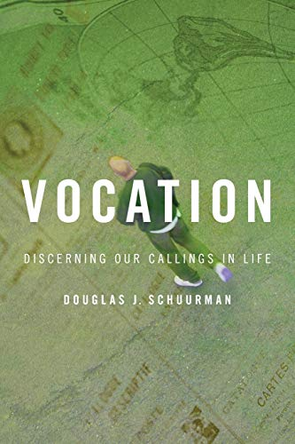 9780802801371: Vocation: Discerning Our Callings in Life