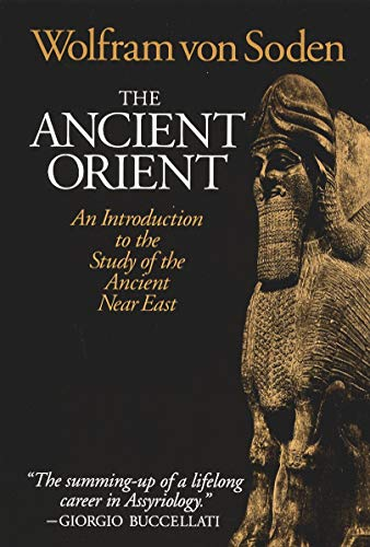 9780802801425: The Ancient Orient: An Introduction to the Study of the Ancient Near East