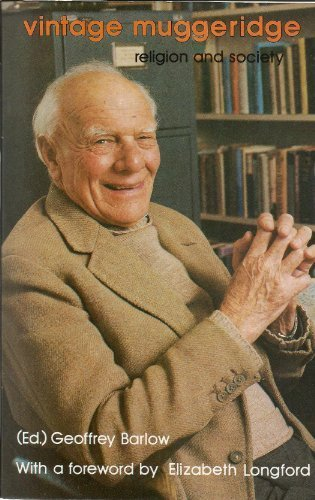 Vintage Muggeridge: Religion and Society (0802801811) by Malcolm Muggeridge