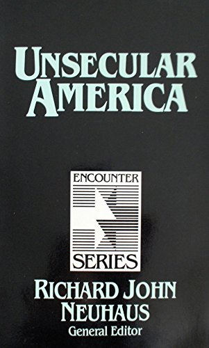 Unsecular America (second in Encounter Series)