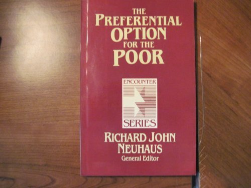 9780802802088: The Preferential Option for the Poor (Encounter Series)