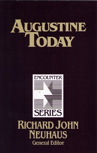 Augustine Today (Encounter Series): Ernest L. Fortin;