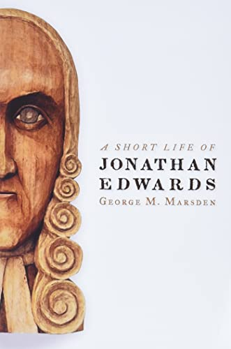 9780802802200: A Short Life of Jonathan Edwards (Library of Religious Biography)