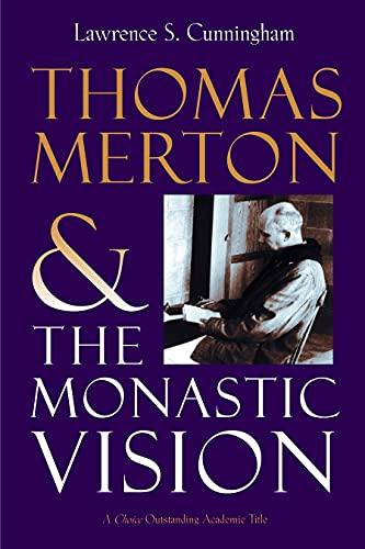 9780802802224: Thomas Merton and the Monastic Vision