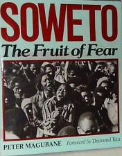 9780802802484: Soweto: The fruit of fear