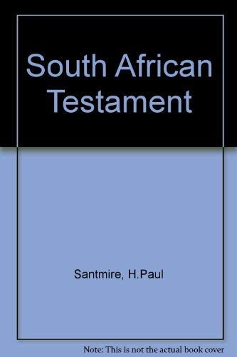 9780802802668: South African testament: From personal encounter to theological challenge