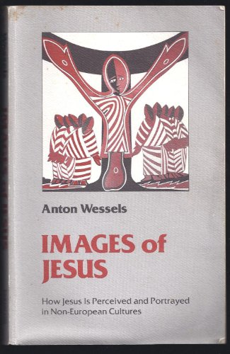 9780802802873: Images of Jesus: How Jesus Is Perceived and Portrayed in Non-European Cultures