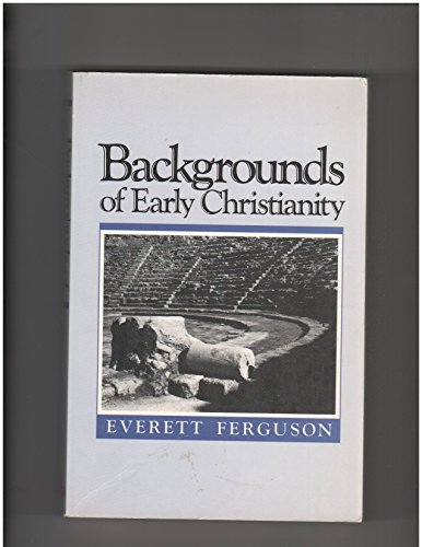 9780802802927: Title: Backgrounds of early Christianity