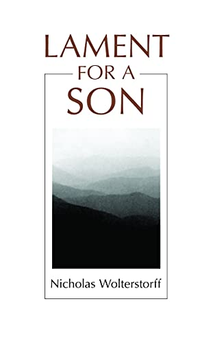 Lament for a Son: WOLTERSTORFF