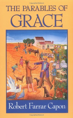 9780802803047: The Parables of Grace