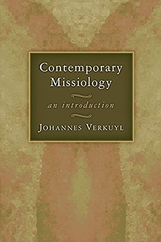 9780802803634: Contemporary Missiology: An Introduction