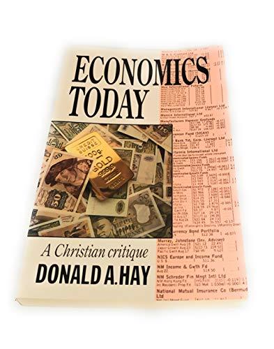 9780802804013: Economics Today: A Christian Critique