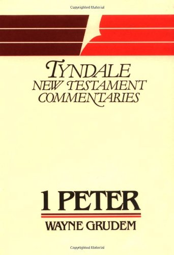 9780802804075: 1 Peter (Tyndale New Testament Commentaries)