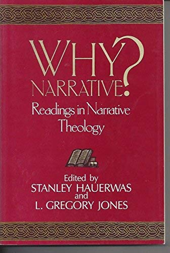 9780802804396: Why Narrative?: Readings in Narrative Theology