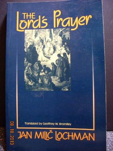 The Lord's Prayer: Lochman, Jan Milic