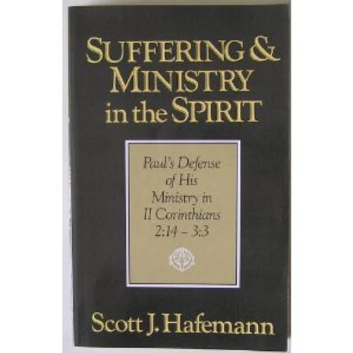 9780802804426: Suffering and Ministry in the Spirit: Paul's Defense of His Ministry in 2 Corinthians, 2:14-3:3