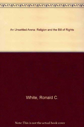9780802804655: An Unsettled Arena: Religion and the Bill of Rights