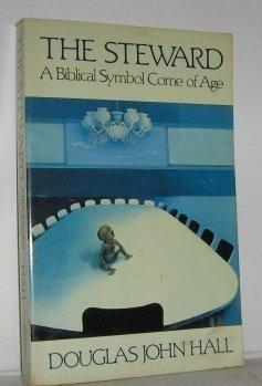 9780802804723: The Steward: A Biblical Symbol Come of Age
