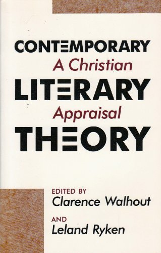 9780802804792: Contemporary Literary Theory: A Christian Appraisal