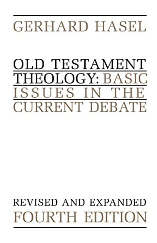 9780802805379: Old Testament Theology: Basic Issues in the Current Debate