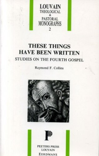9780802805614: These Things Have Been Written: Studies on the Fourth Gospel (Louvain Theological & Pastoral Monographs)