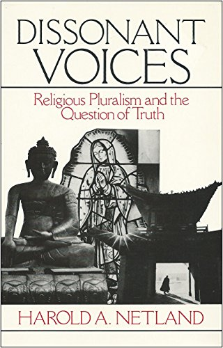 9780802806024: Dissonant Voices: Religious Pluralism and the Question of Truth