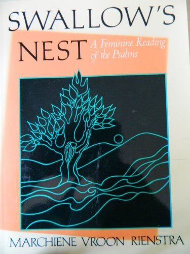 9780802806246: The Swallow's Nest: A Feminine Reading of the Psalms