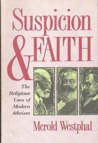 9780802806437: Suspicion and Faith: The Religious Uses of Modern Atheism