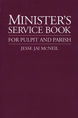 9780802806505: Minister's Service Book: For Pulpit and Parish