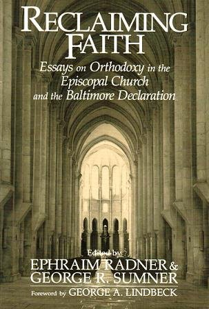 9780802806772: Reclaiming Faith: Essays on Orthodoxy in the Episcopal Church and the Baltimore Declaration