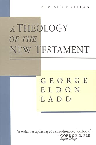 9780802806802: A Theology of the New Testament