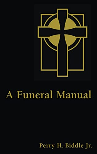 9780802806970: A Funeral Manual