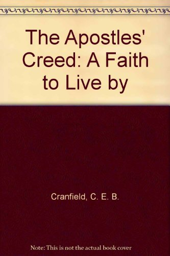 9780802807090: The Apostles' Creed: A Faith to Live by