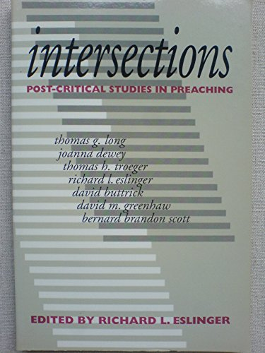 9780802807144: Intersections: Post-Critical Studies in Preaching