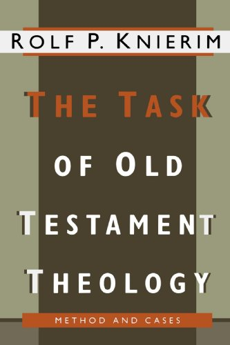 9780802807151: The Task of Old Testament Theology: Substance, Method, and Cases