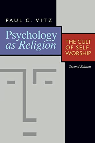 9780802807250: Psychology as Religion: The Cult of Self-Worship